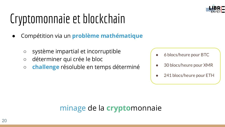 Cryptomonnaie et blockchain ● Compétition via u...