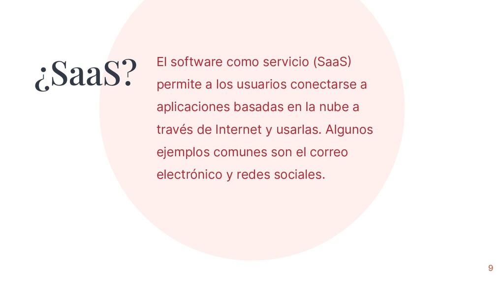El software como servicio (SaaS permite a los ...
