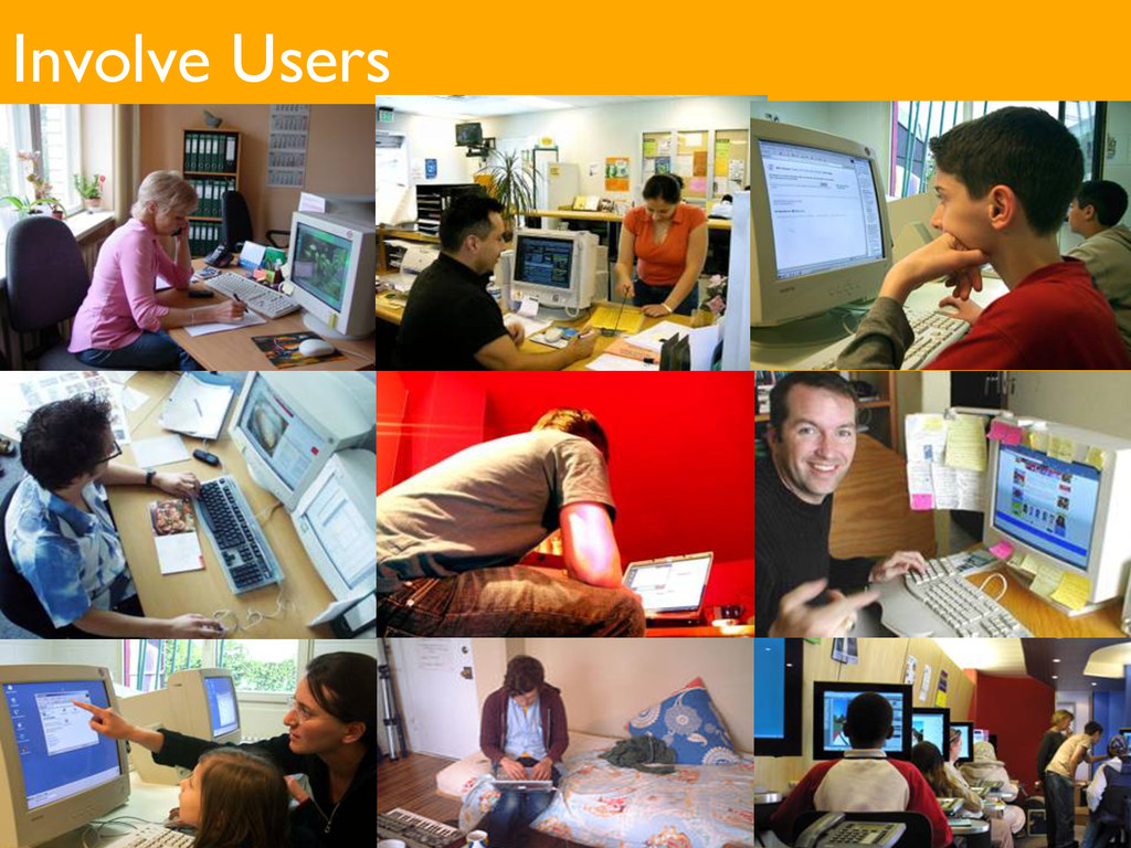 Involve Users