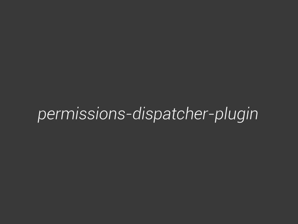 permissions-dispatcher-plugin