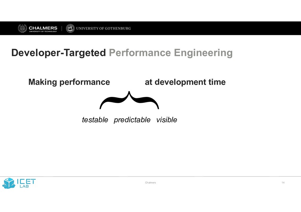 Chalmers !14 Developer-Targeted Performance Eng...