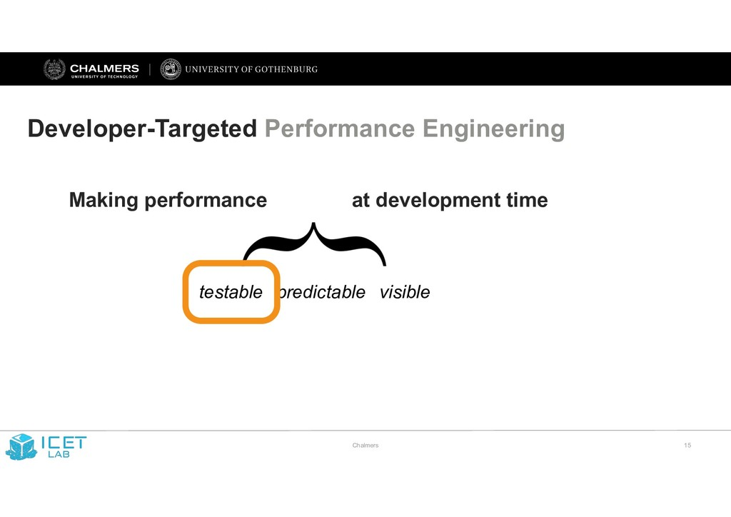 Chalmers !15 Developer-Targeted Performance Eng...