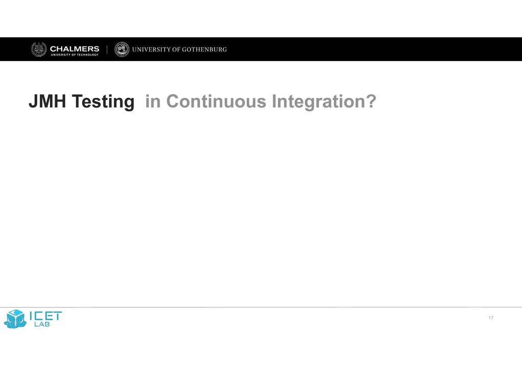 !17 JMH Testing in Continuous Integration?