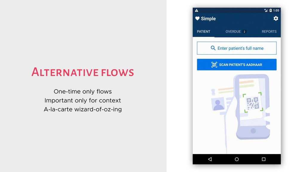 Alternative flows One-time only flows Important...