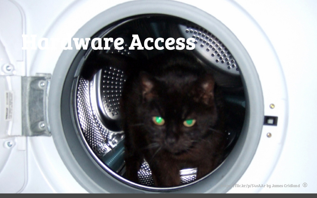 Hardware Access https://flic.kr/p/54oAAr by Jam...