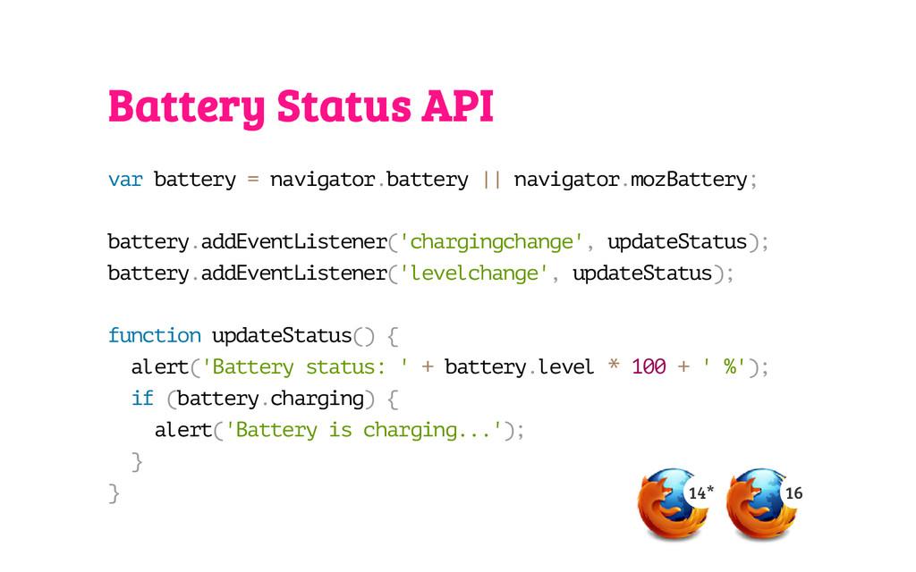 Battery Status API v a r b a t t e r y = n a v ...