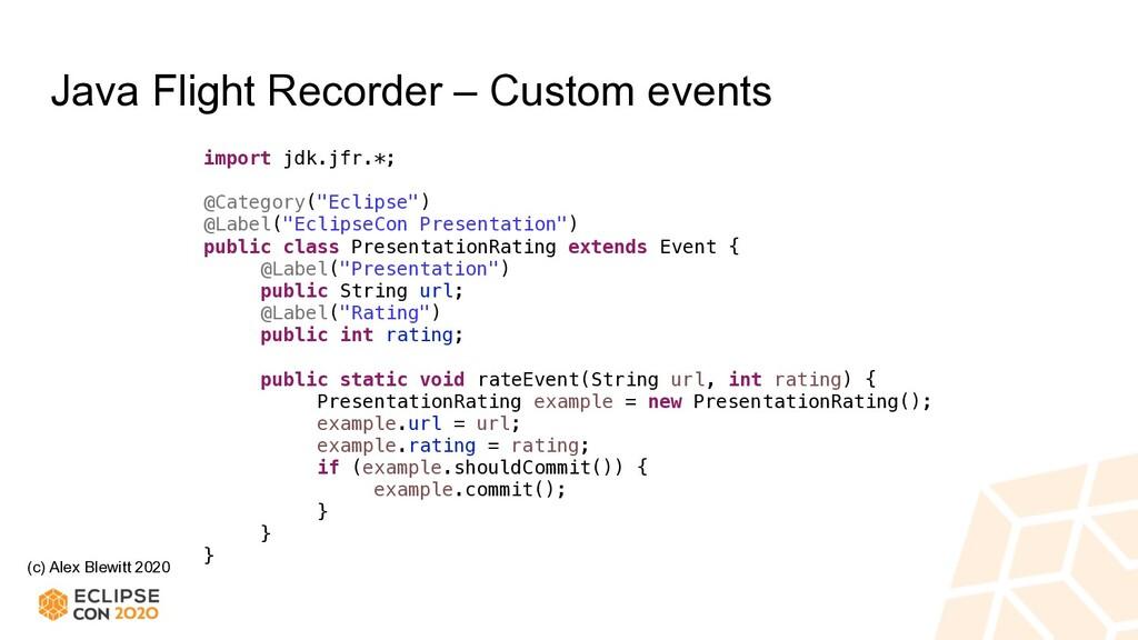 (c) Alex Blewitt 2020 Java Flight Recorder – Cu...