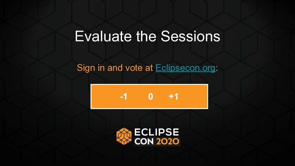 Evaluate the Sessions Sign in and vote at Eclip...