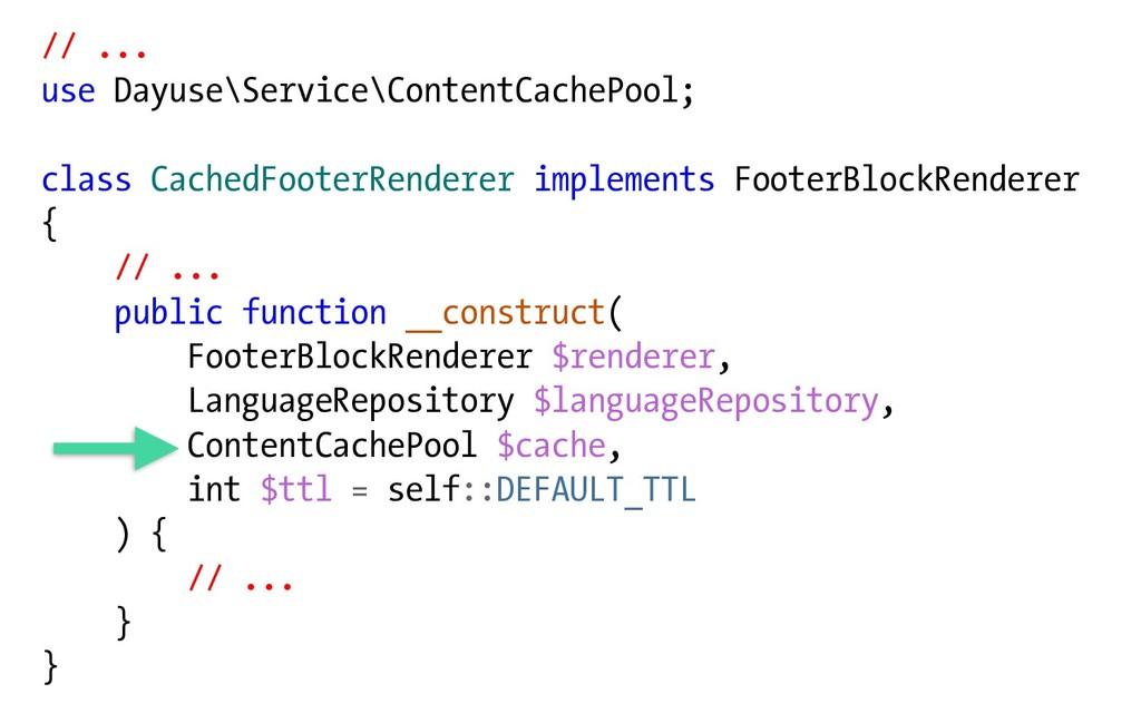 // ... use Dayuse\Service\ContentCachePool; cla...