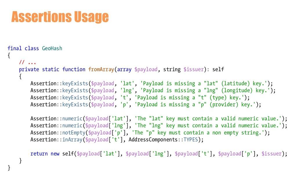 Assertions Usage final class GeoHash { // ... p...