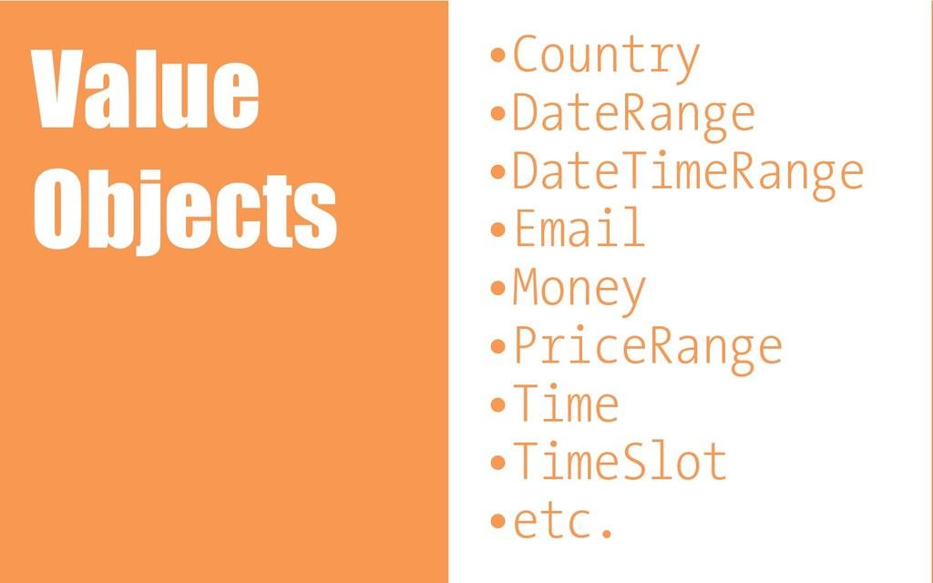 •Country •DateRange •DateTimeRange •Email •Mone...