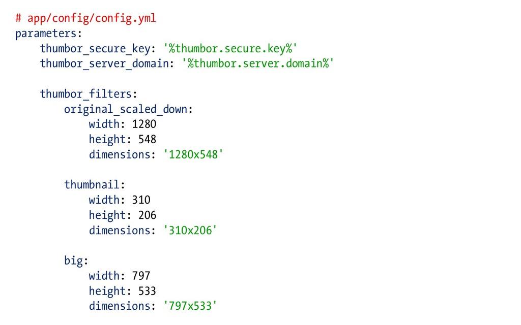 # app/config/config.yml parameters: thumbor_sec...