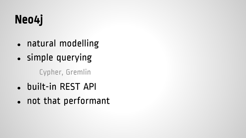 Neo4j ● natural modelling ● simple querying Cyp...