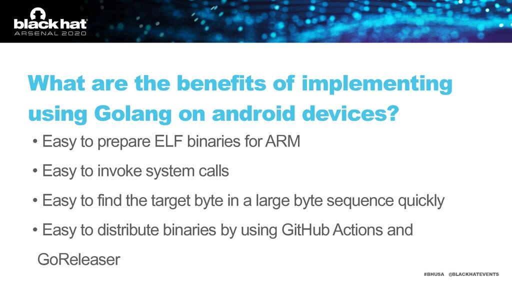 #BHUSA @BLACKHATEVENTS What are the benefits of...