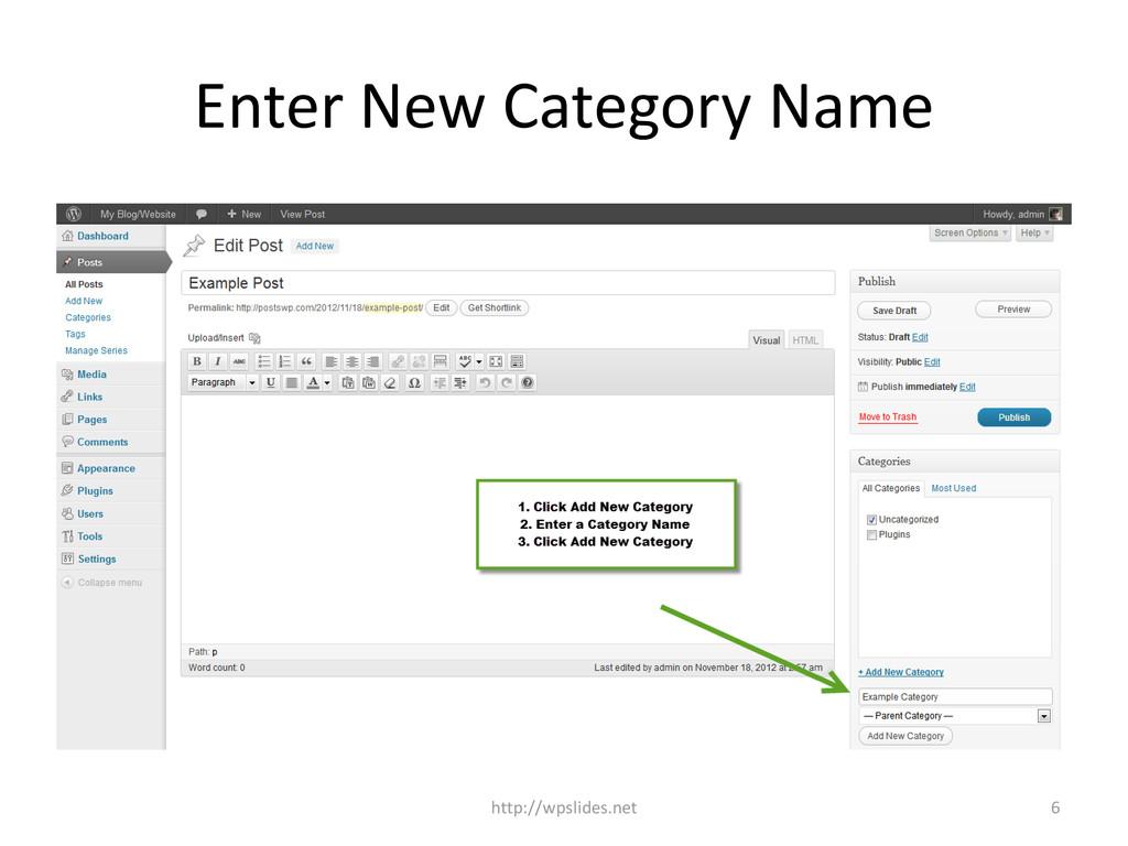 Enter New Category Name http://wpslides.net 6
