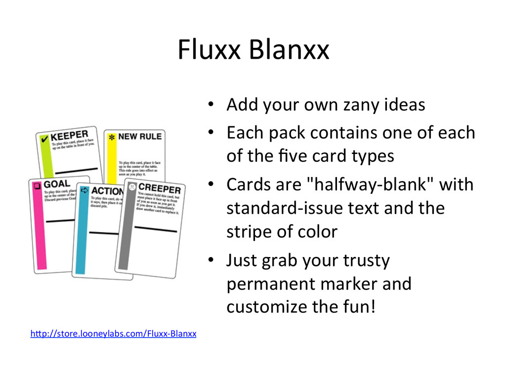 Fluxx Blanxx  • Add your own za...