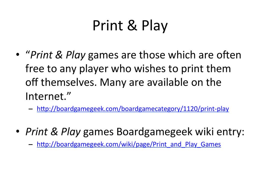 "Print & Play  • ""Print & Play..."