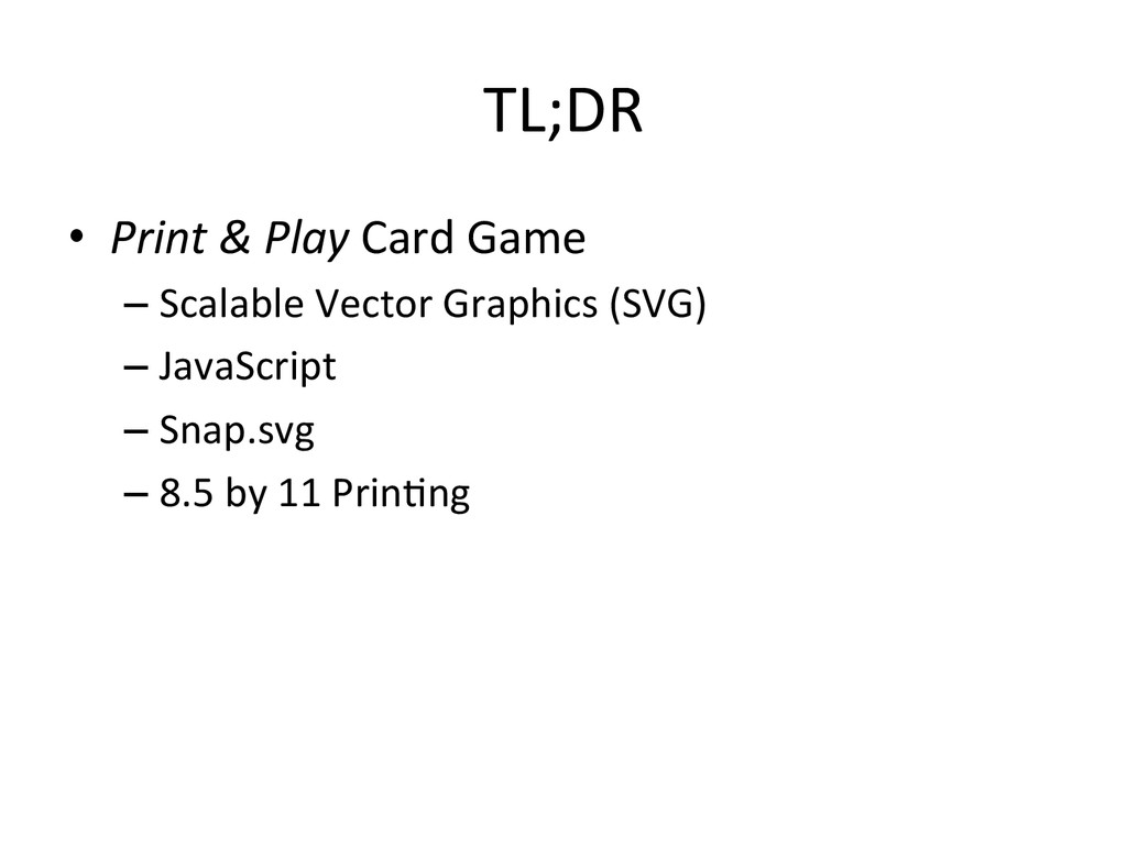 TL;DR  • Print & Play Card Game...