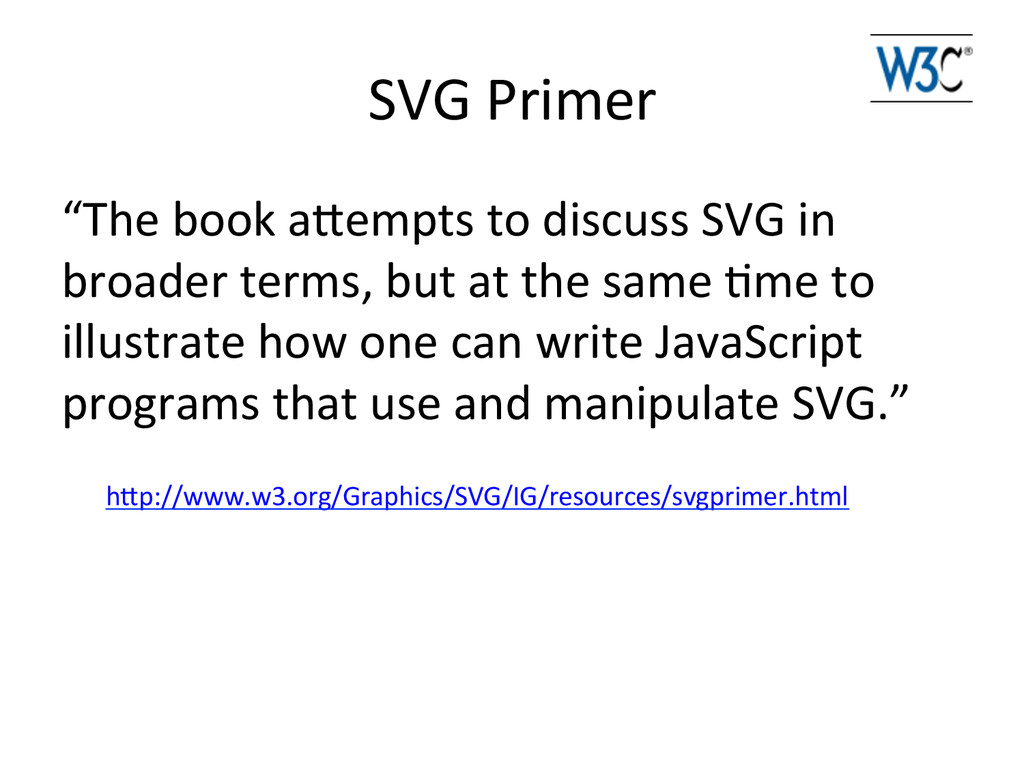 """SVG Primer  """"The book aeempts to..."""