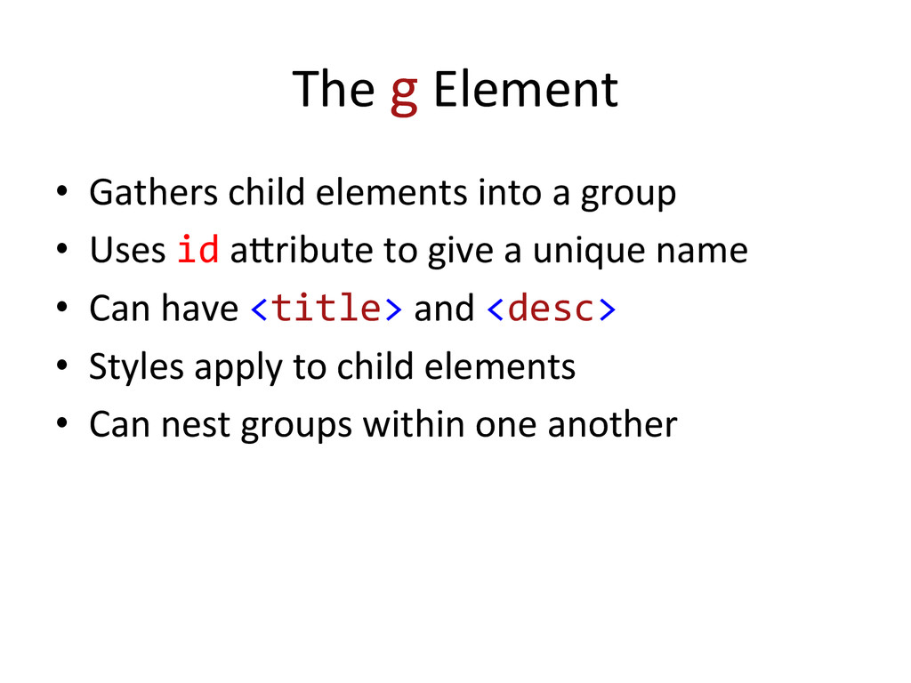 The g Element  • Gathers child ...