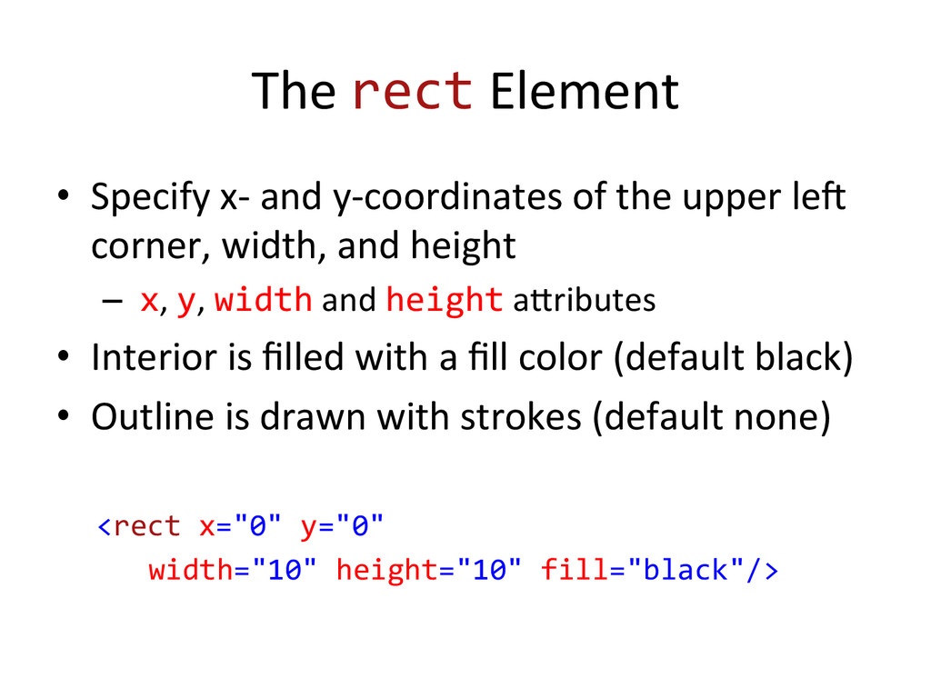 The rect Element  • Specify x-‐...