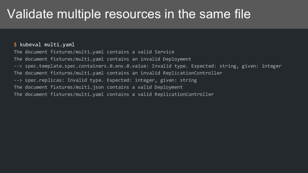 Validate multiple resources in the same file $ ...
