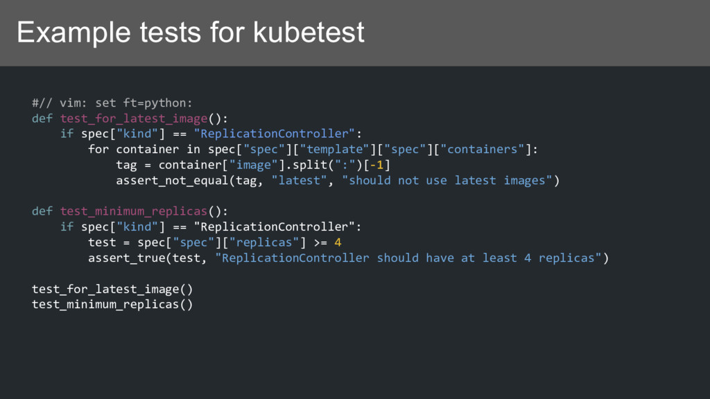 Example tests for kubetest #// vim: set ft=pyth...