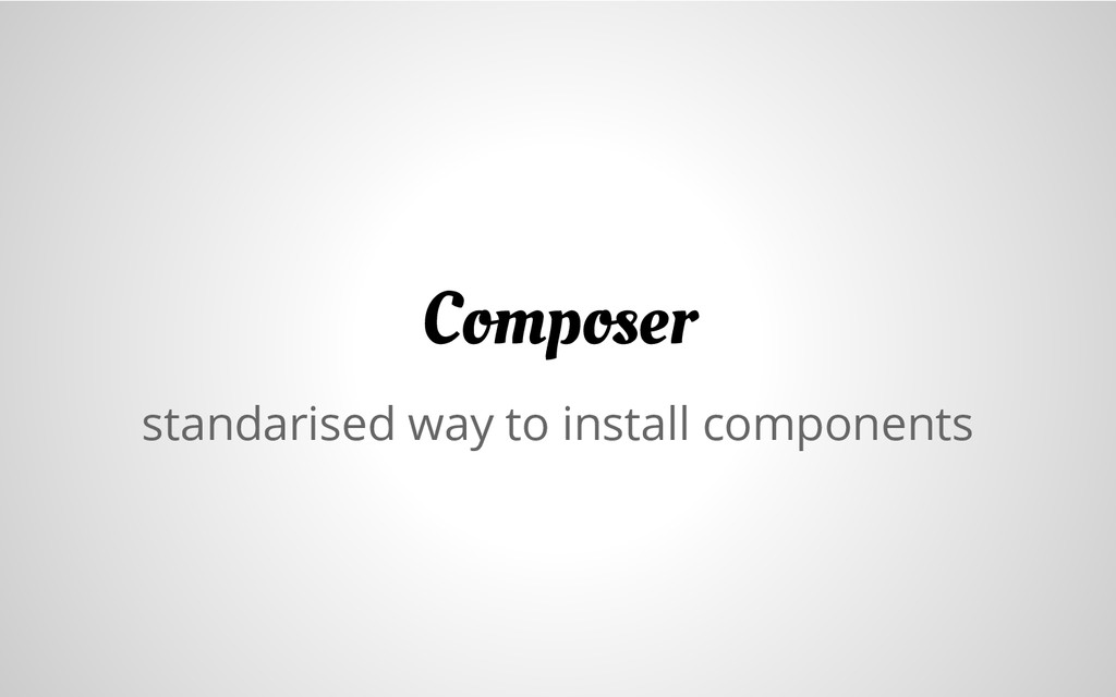 standarised way to install components Composer