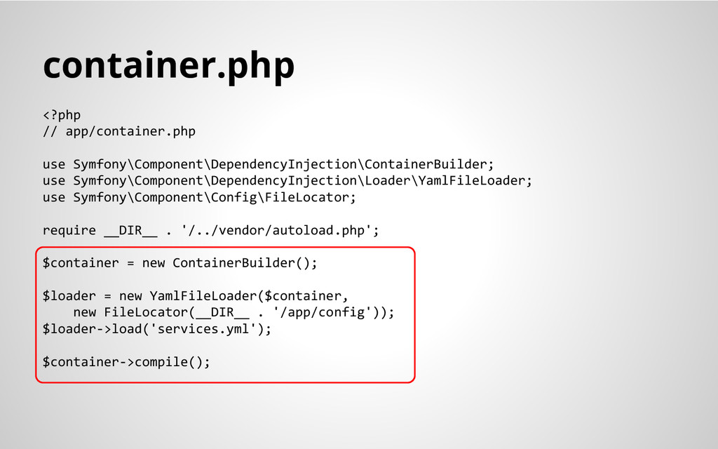container.php <?php // app/container.php use Sy...
