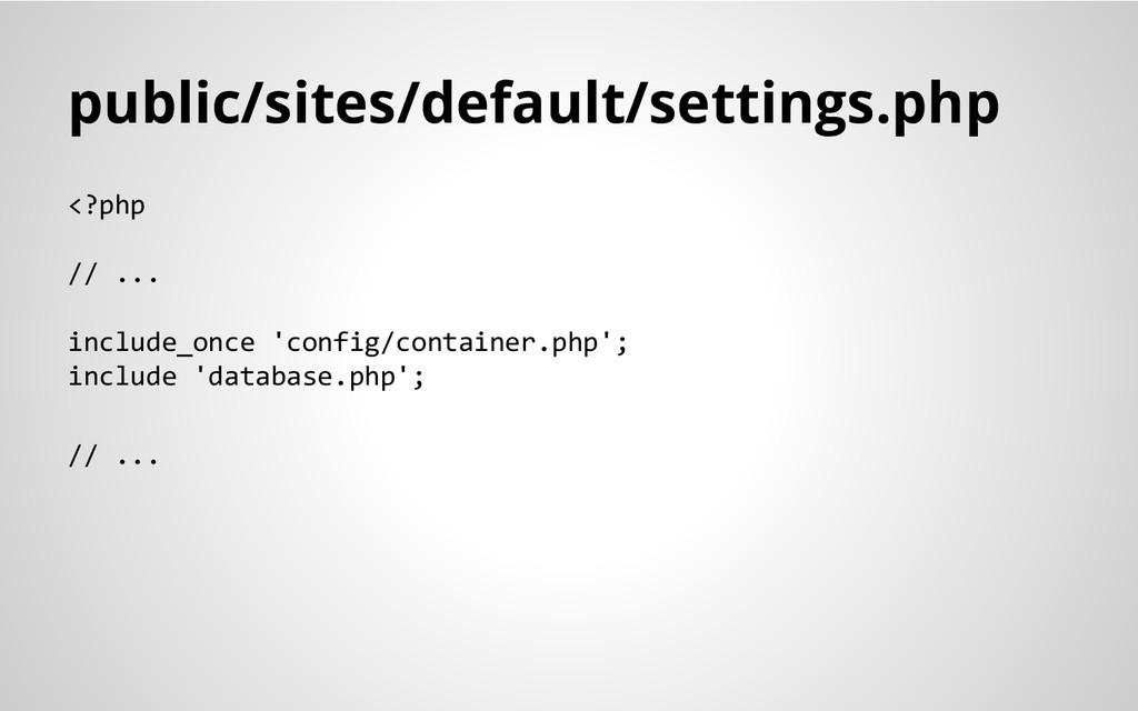 public/sites/default/settings.php <?php // ... ...