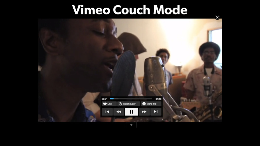 Vimeo Couch Mode