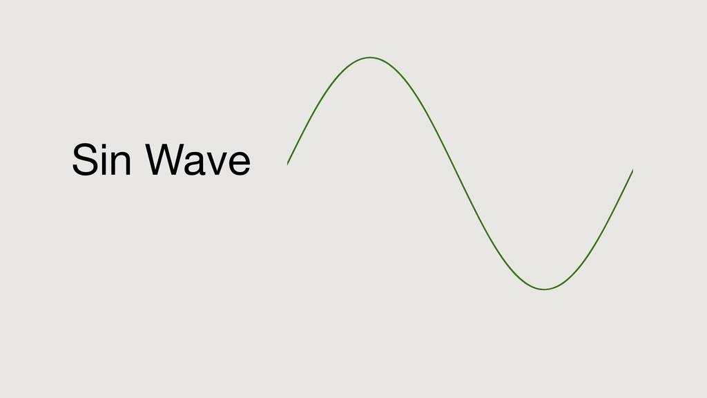 Sin Wave