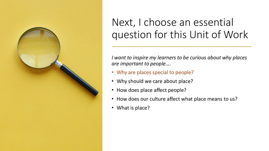 Next, I choose an essential question for this U...