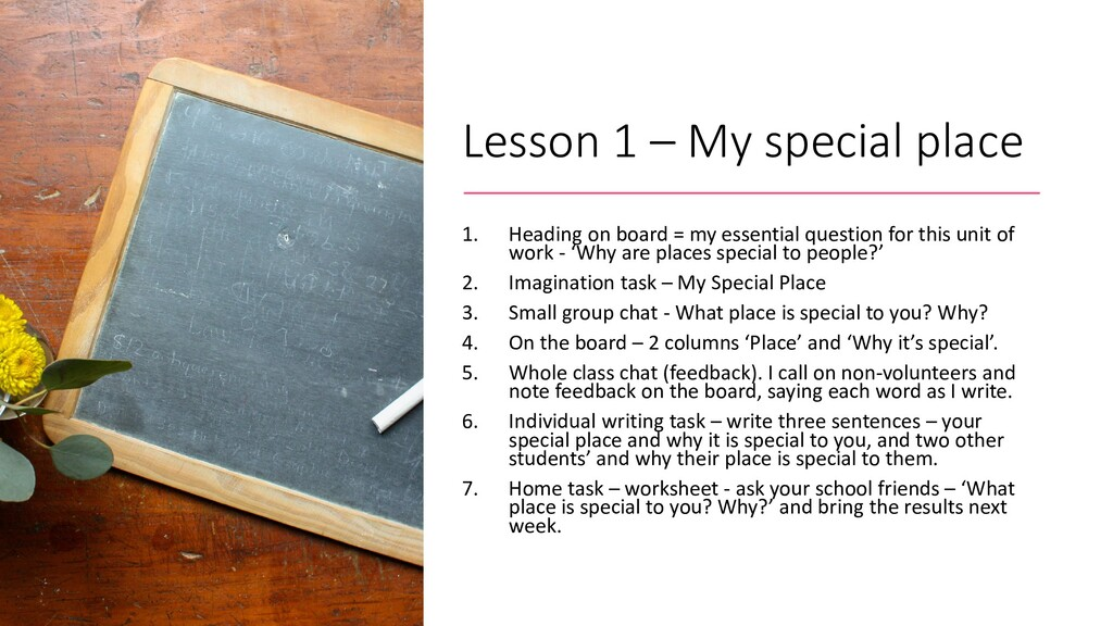 Lesson 1 – My special place 1. Heading on board...