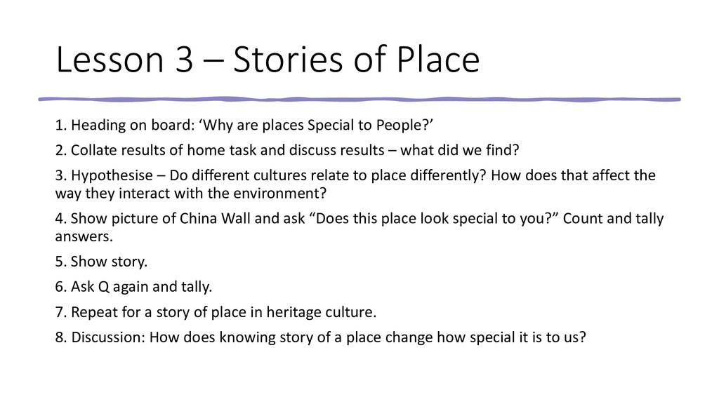 Lesson 3 – Stories of Place 1. Heading on board...