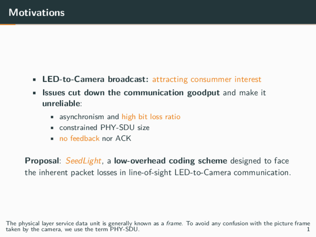 Motivations • LED-to-Camera broadcast: attracti...