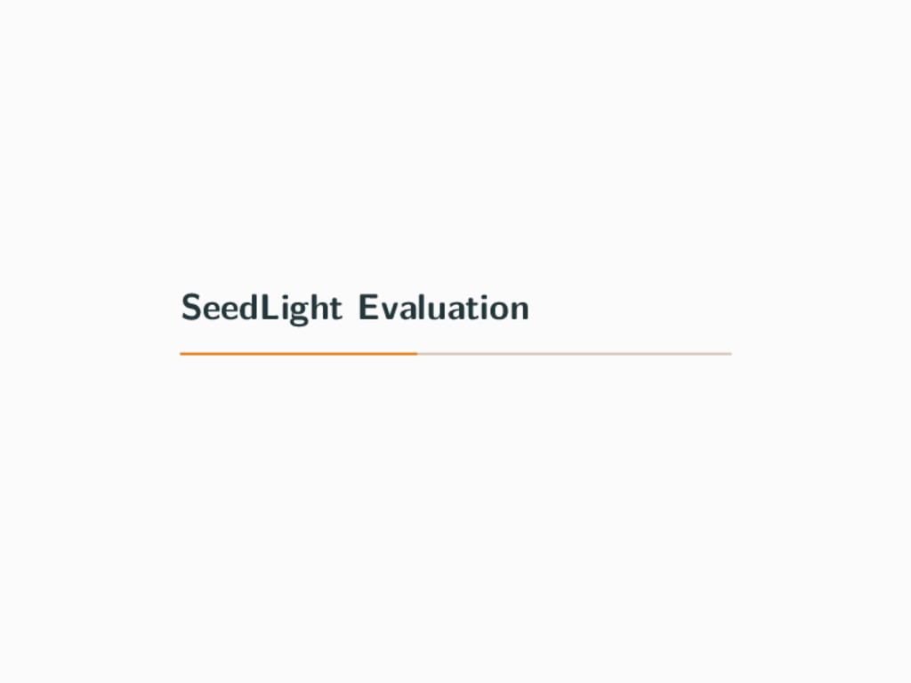 SeedLight Evaluation