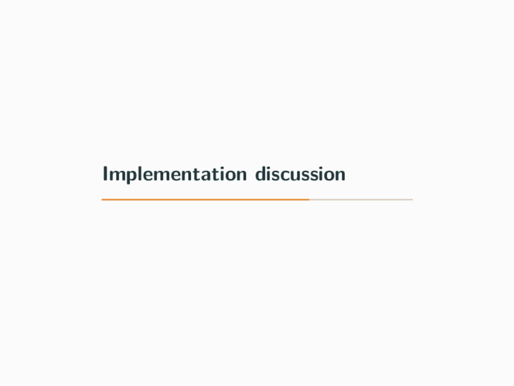 Implementation discussion