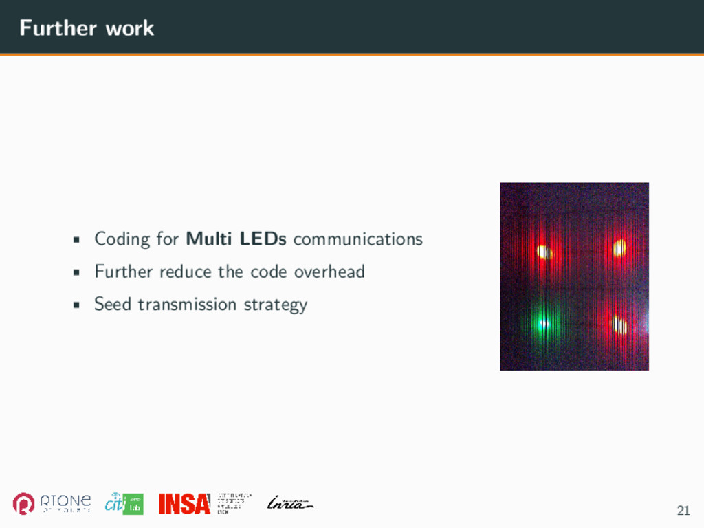 Further work • Coding for Multi LEDs communicat...