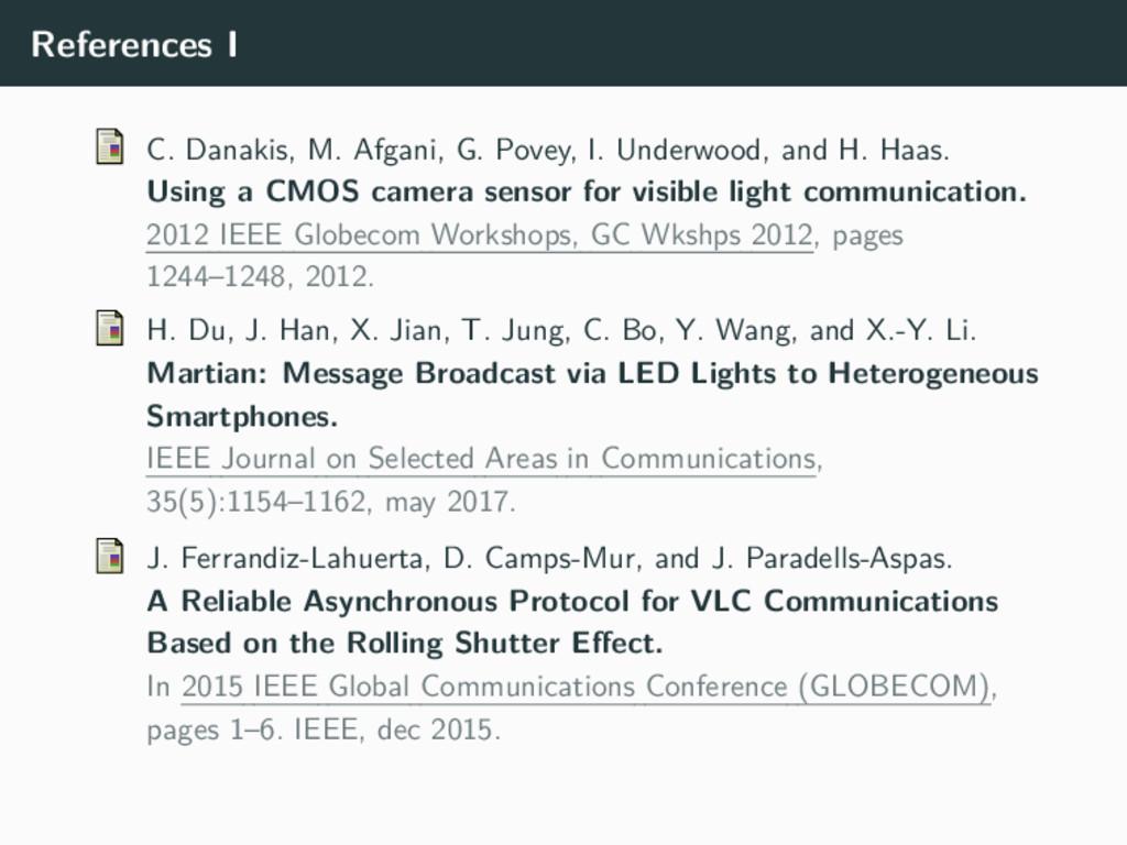 References I C. Danakis, M. Afgani, G. Povey, I...