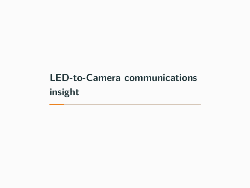 LED-to-Camera communications insight