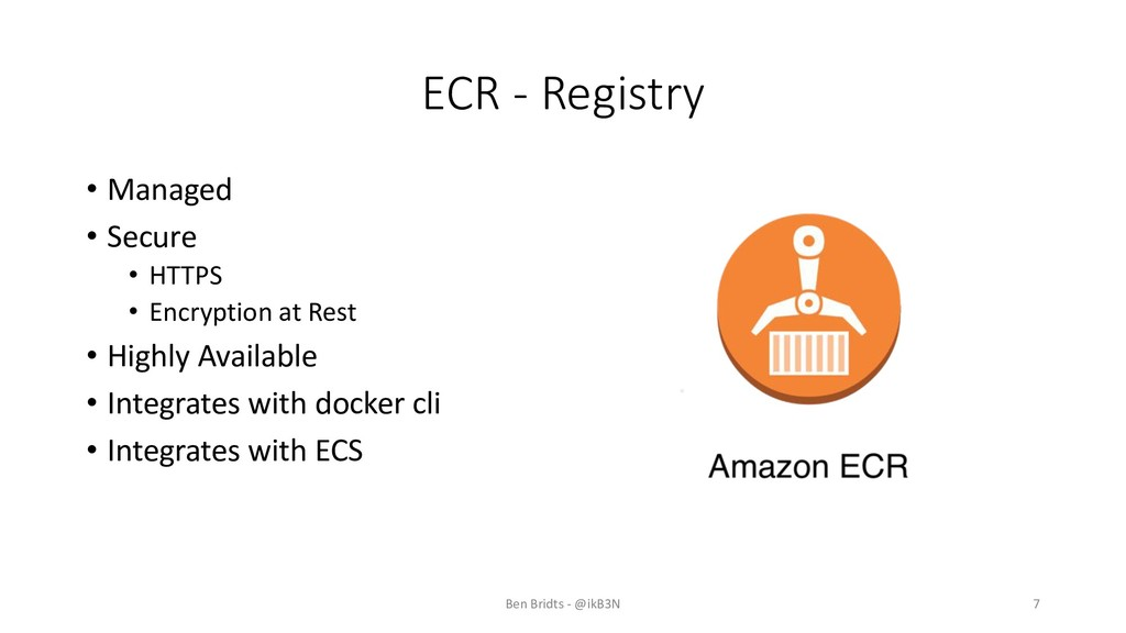 ECR - Registry • Managed • Secure • HTTPS • Enc...