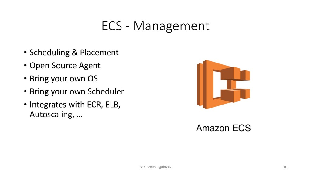 ECS - Management • Scheduling & Placement • Ope...