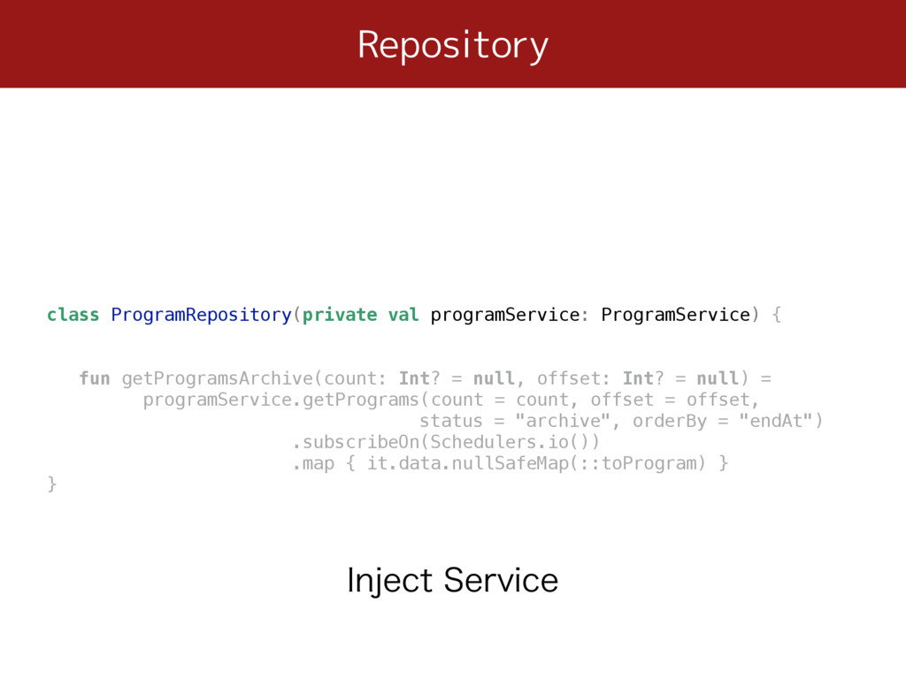 Repository class ProgramRepository(private val ...