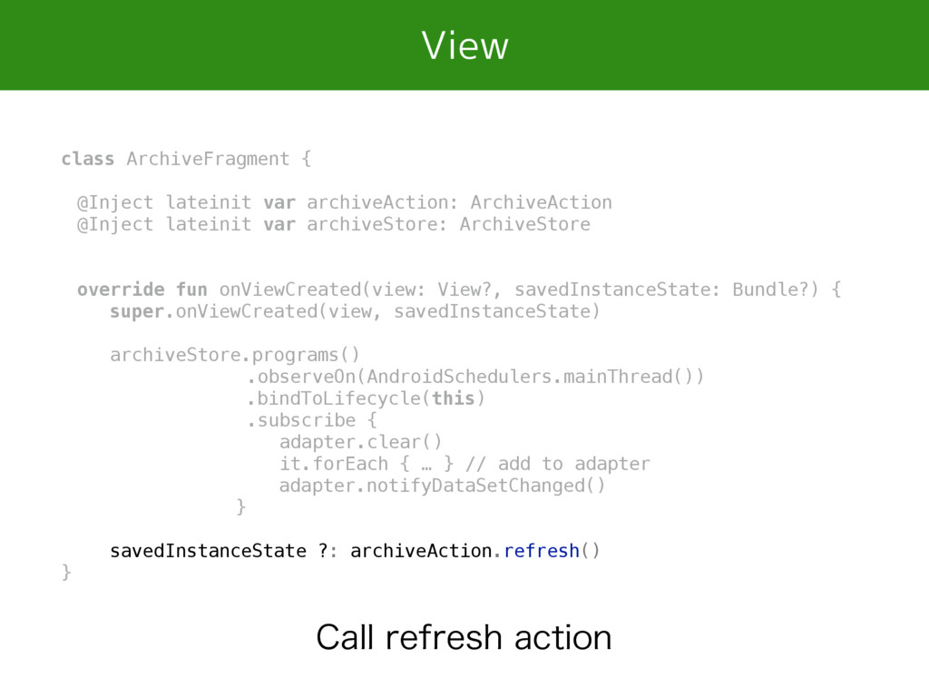 View class ArchiveFragment { @Inject lateinit v...