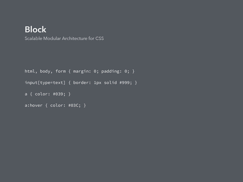 Block Scalable Modular Architecture for CSS htm...