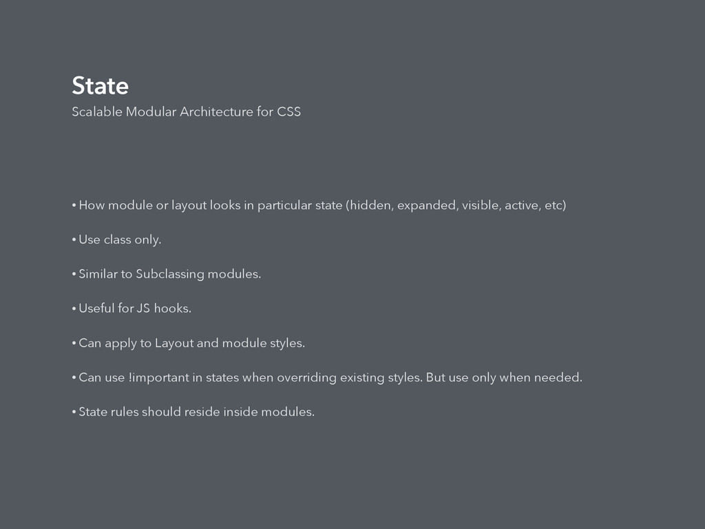 State Scalable Modular Architecture for CSS • H...