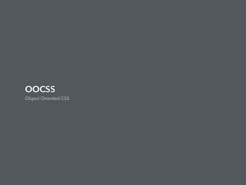OOCSS Object Oriented CSS