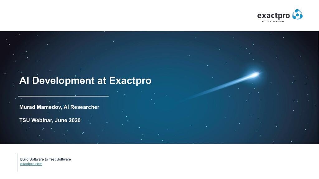 Build Software to Test Software exactpro.com AI...