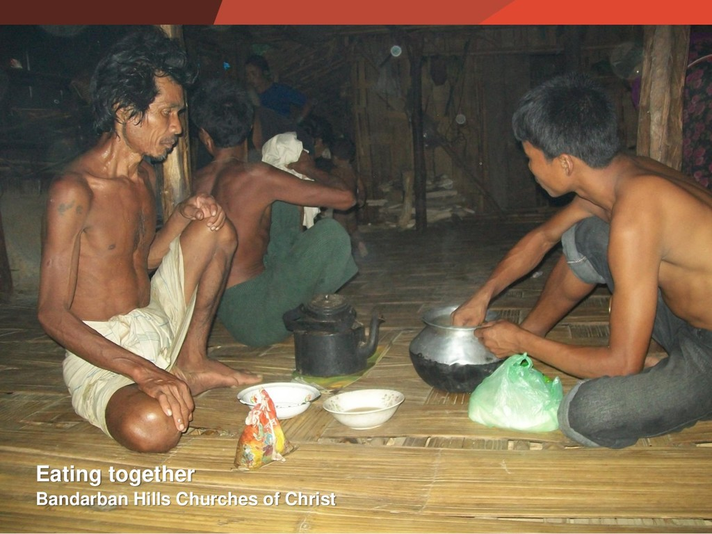 Bandarban Hills Churches of Christ Eating toget...